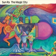 Sun Ra - Magic City