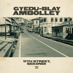 Gyedu-blay ambolley - 11Th Street, Sekondi
