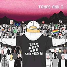 Tones and I - The Kids Are Coming ( Ltd. Vin
