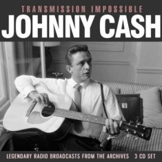 Cash Johnny - Transmission Impossible (3Cd)