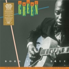 Green Grant - Born To Be Blue