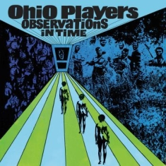 Ohio Players - Observations In Time