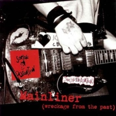 Social Distortion - Mainliner (Wreckage From The Past(