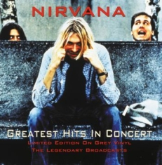 Nirvana - Greatest Hits In Concert (Grey)