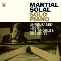 Solal Martial - Solo Piano: Unreleased 1966 La Vol1