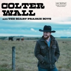 Wall Colter - Colter Wall And The Scary Prairie B