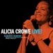 Crowe Alicia - Alicia Crowe Sings Tribute To Alber