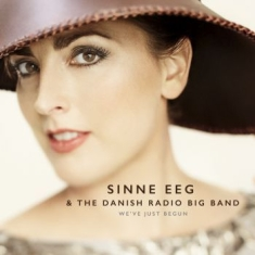Eeg Sinne & Danish Radio Big Band - We've Just Begun