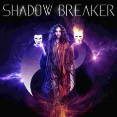 Shadow Breaker - Shadow Breaker