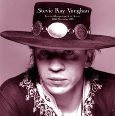 Vaughan Stevie Ray - Live In Albuquerque & In Denver '89