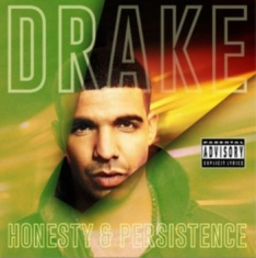 Drake - Honesty And Persistence [import]