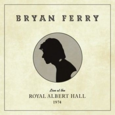 Bryan Ferry - Live At The Royal Albert Hall