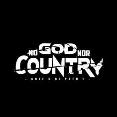 Sole & Dj Pain 1 - No God Not Country