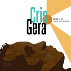 Gera Cris - Music In Me