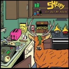 Sheepy - Get Out My House