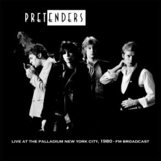 Pretenders - Live At The Palladium Nyc May 3 '80