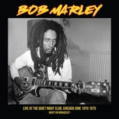 Bob Marley - Live At The Quiet Night Club Chicag