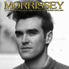 Morrissey - At The Civic Hall Wolverhampton '88