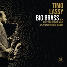 Timo Lassy - Big Brass (Live At Savoy Theatre He