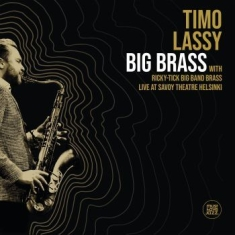 Lassy Timo & Ricky-Tick Big Band Br - Big Brass Live At Savoy Theatre Hel