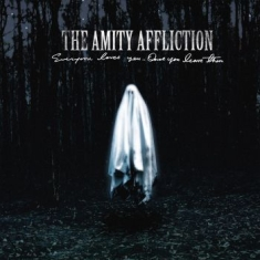 Amity Affliction The - Everyone Loves You... Once You Leav