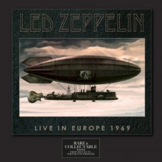 Led Zeppelin - Live In Europe 1969