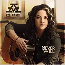 Ashley Mcbryde - Never Will (Vinyl) in the group VINYL / Vinyl Americana at Bengans Skivbutik AB (3760129)