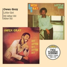 Gray Owen - Little Girl + Hit After Hit After H