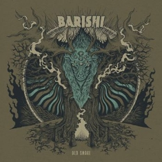 Barishi - Old Smoke (Digipack)