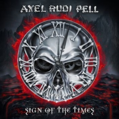 Pell Axel Rudi - Sign Of The Times