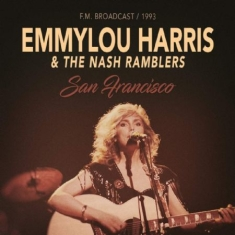 Harris Emmylou & The Nash Ramblers - San Francisco 1993