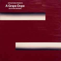 A Grape Dope - Arthur King Presents A Grape Dope
