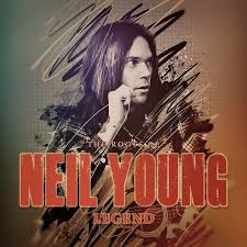 Neil Young - Legend / The Roots Of