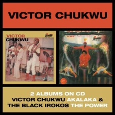 Chukwu Victor / Uncle Victor Chuks - Akalaka / The Power