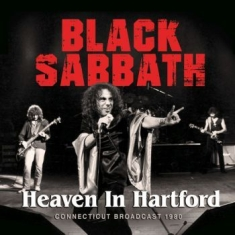 Black Sabbath - Heaven In Hartford (Live Broadcast