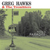 Hawks & The Tremblers, Greg - Fool's Paradise