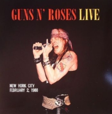 Guns N' Roses - Live In New York City / Feb.2, 1988