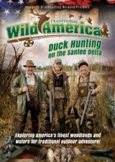 Traditional Wild America: Duck Hunt - Documentary