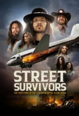 Street Survivors: The True Story Of - Documentary (Br+Dvd+Cd)