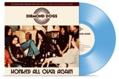 Diamond Dogs - Honked All Over Again (Solid Blue V