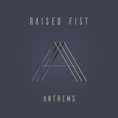 Raised Fist - Anthems (Clear Vinyl) - Signed