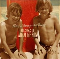 Gibson Adam - Songs Of Adam Gibson
