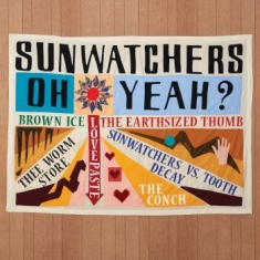 Sunwatchers - Oh Yeah? (Ltd Brown Ice Color Vinyl