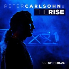 Carlsohn's Peter Rise The - Out Of The Blue