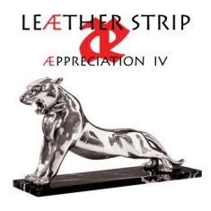 Leãther Strip - Appreciation Iv
