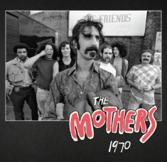 Frank Zappa, The Mothers - The Mothers 1970 (4Cd)