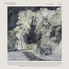 Constellatia - Language Of Limbs The (Digipack)