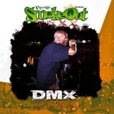 Dmx - Smoke Out Festival Presents (RSD) IMPORT