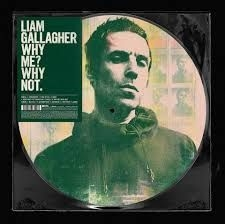Liam Gallagher - Why me? Why not. (picture disc) (RSD) IMPORT