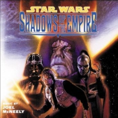 Mcneely Joe - Star Wars: Shadows Of The Empire